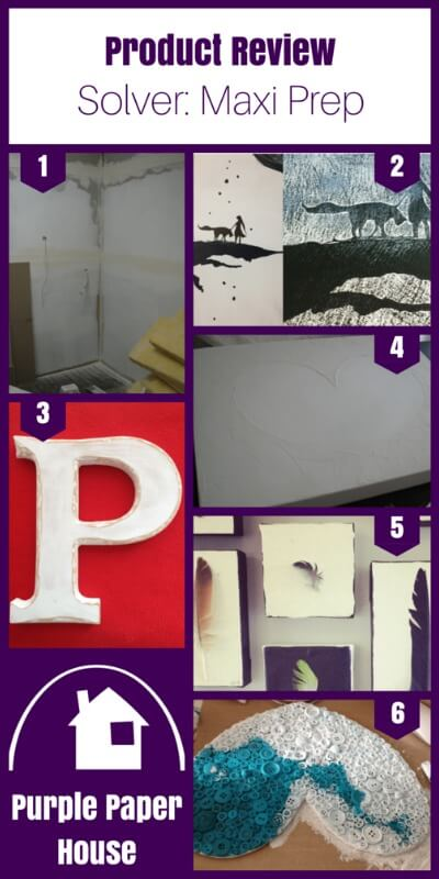 Collection of projects using Solver Paints Maxi Prep on Purple Paper House blog